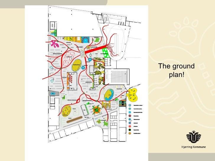 The ground plan!