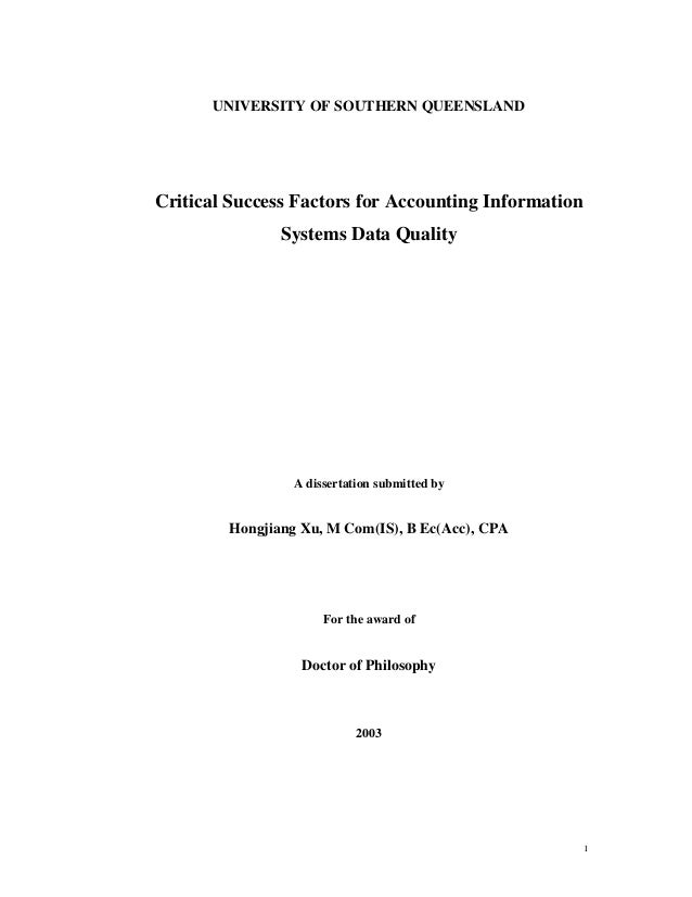 UNIVERSITY OF SOUTHERN QUEENSLANDCritical Success Factors for Accounting Information               Systems Data Quality   ...