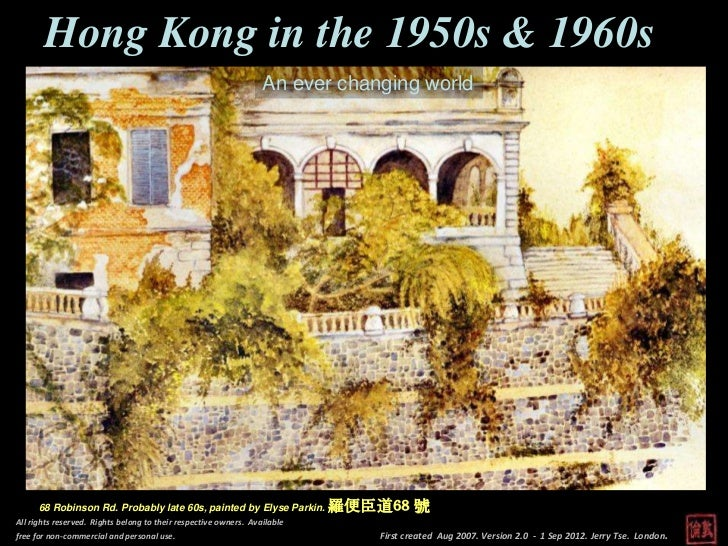 Hong Kong in the 1950s & 1960s                                                                  An ever changing world    ...