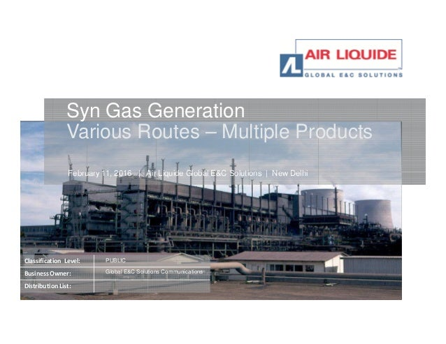 February 11, 2016 | Air Liquide Global E&C Solutions | New Delhi Syn Gas Generation Various Routes – Multiple Products Jun...
