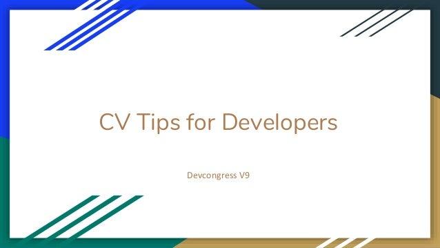 CV Tips for Developers Devcongress V9
