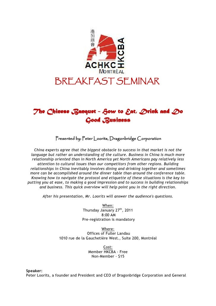BREAKFAST SEMINAR   The Chinese Banquet - How to Eat, Drink and Do                  Good Business               Presented ...