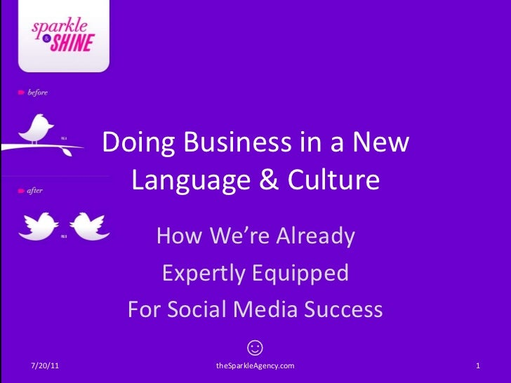 Doing Business in a New            Language & Culture             How We're Already              Expertly Equipped        ...