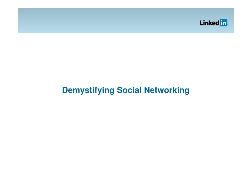 Demystifying Social Networking