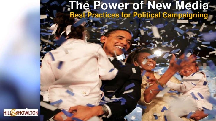 The Power of New Media<br />Best Practices for Political Campaigning<br />
