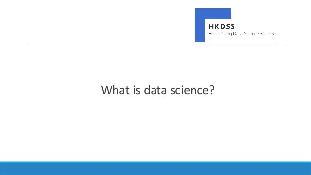 What is the current landscape for the demand of data science in Hong Kong? Slide 2