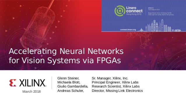 HKG18-405 - Accelerating Neural Networks for Vision Systems