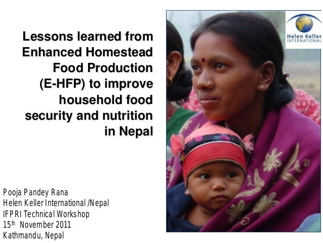 Lessons learned from Enhanced Homestead Food Production (E-HFP) to improve household food security and nutrition in Nepal ...
