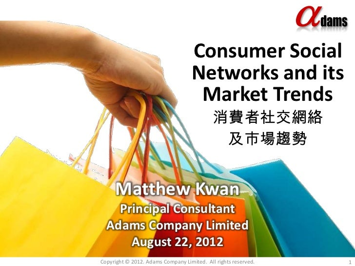 Consumer Social                                    Networks and its                                     Market Trends     ...