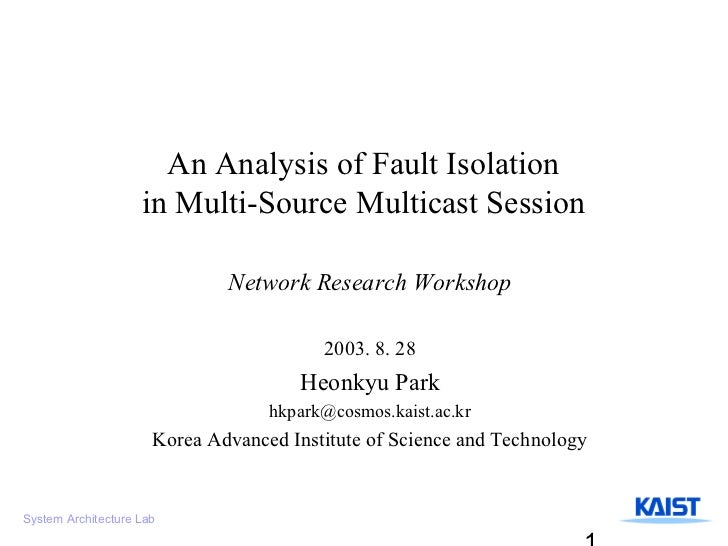 An Analysis of Fault Isolation                    in Multi-Source Multicast Session                              Network R...