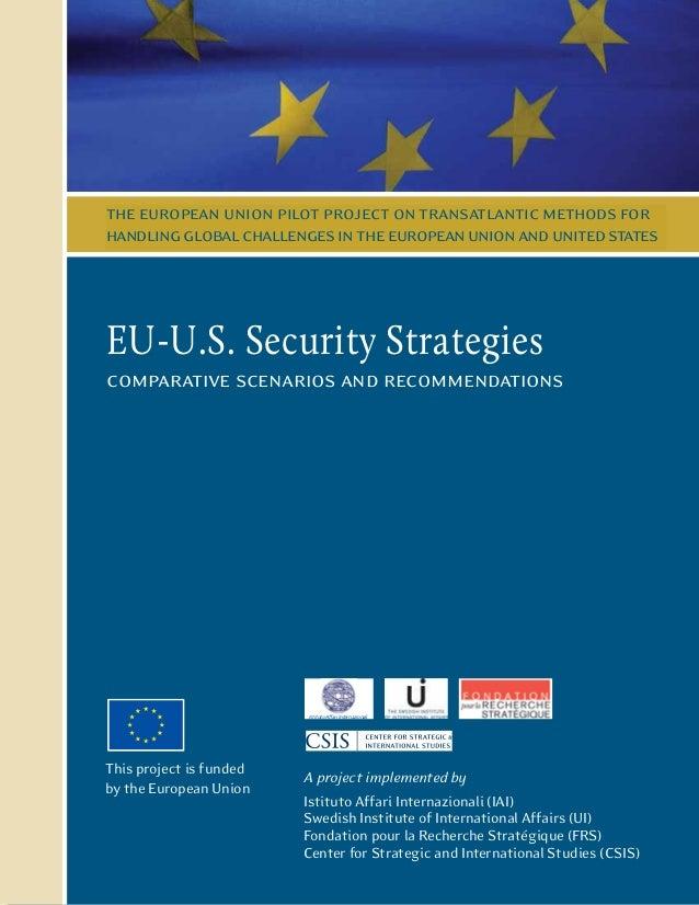 the european union pilot project on transatlantic methods for handlingglobalchallengesintheeuropeanunionandunitedstates EU...