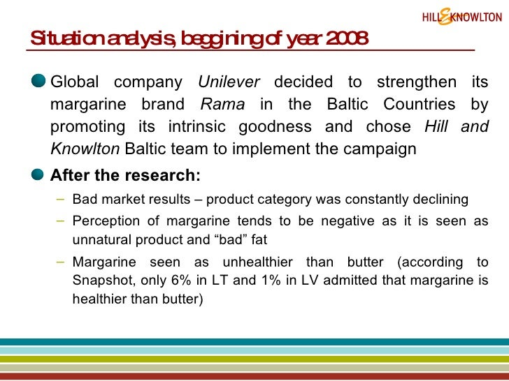 Situation analysis, beggining of year 2008  <ul><li>Global company  Unilever  decided to strengthen its margarine brand  R...