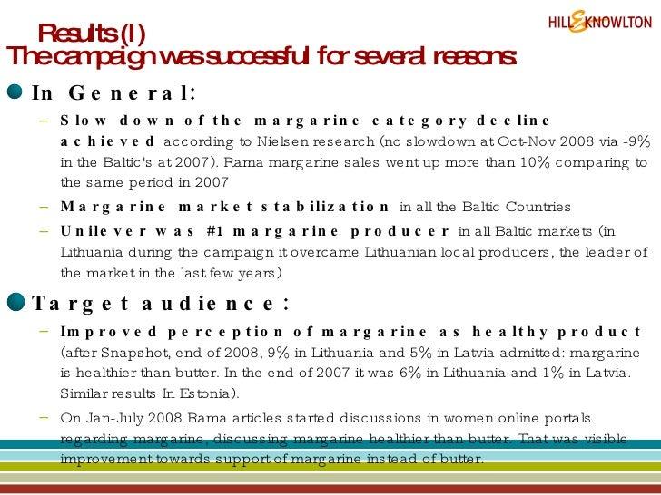Results (I) <ul><li>The campaign was successful for several reasons: </li></ul><ul><li>In General: </li></ul><ul><ul><li>S...