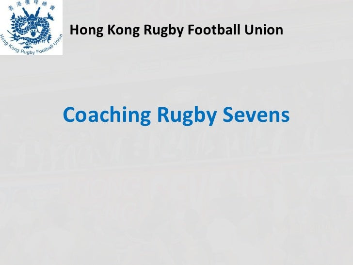 Hong Kong Rugby Football UnionCoaching Rugby Sevens