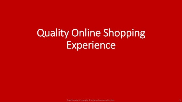 Tutorial on Creating Quality Online Shopping Experience ...