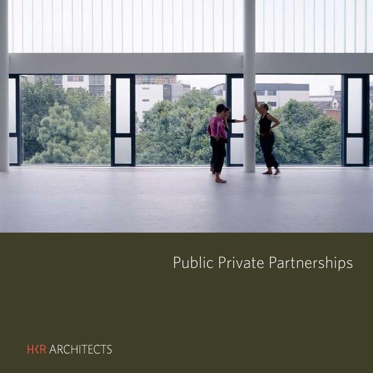 HKR : PUBLIC PRIVATE PARTNERSHIPS     Public Private Partnerships          Hotels & Resorts