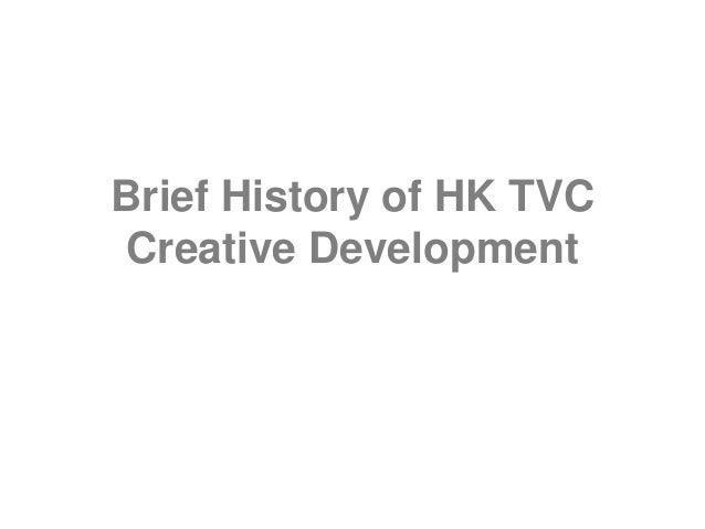 Brief History of HK TVC Creative Development