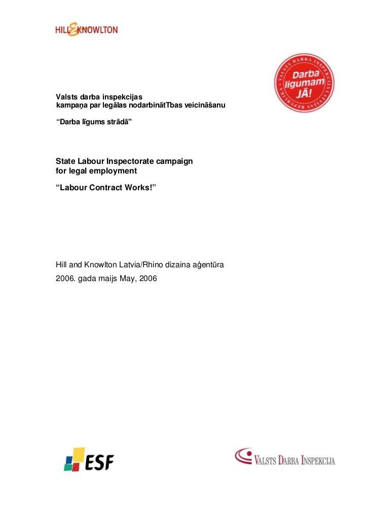 """Valsts darba inspekcijaskampaņa par legālas nodarbinātTbas veicināšanu""""Darba līgums strādā""""State Labour Inspectorate campa..."""