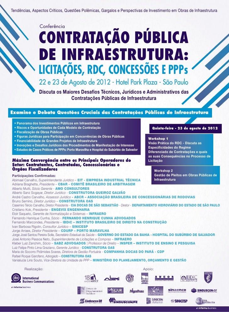 Tendências, Aspectos Críticos, Questões Polêmicas, Gargalos e Perspectivas de Investimento em Obras de Infraestrutura     ...