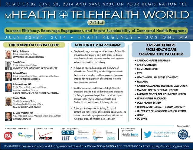 To Register, please visit www.worldcongress.com/mHealth • Phone: 800-767-9499 • Fax: 781-939-2543 • Email: wcreg@worldcong...