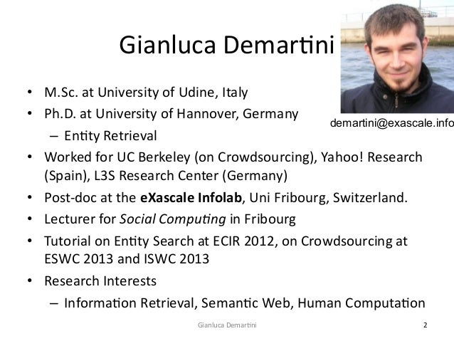 Gianluca  DemarCni   • M.Sc.  at  University  of  Udine,  Italy   • Ph.D.  at  University  of  H...