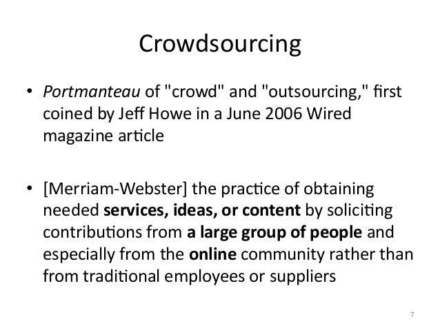 Crowdsourcing  IncenCves   • Paid  Crowdsourcing   –Amazon  MTurk   • Fun  (enjoyment)   –Game  With...