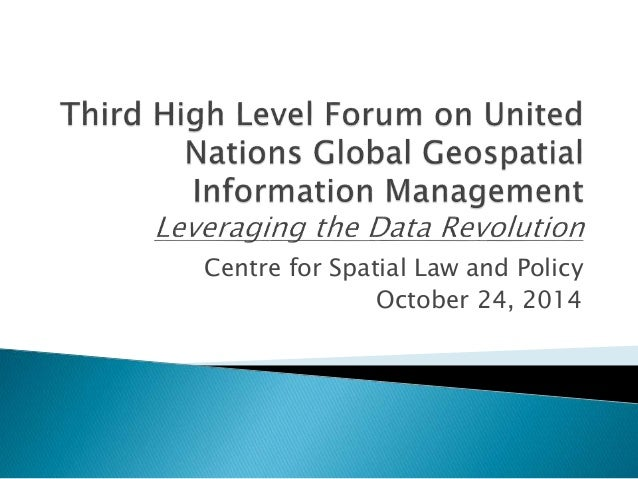 Centre for Spatial Law and Policy  October 24, 2014
