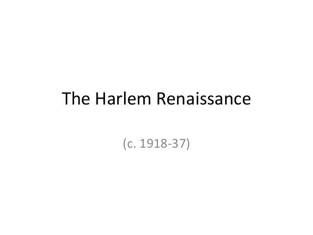 The Harlem Renaissance (c. 1918-37)