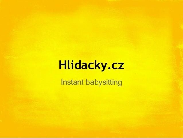 Hlidacky.czInstant babysitting