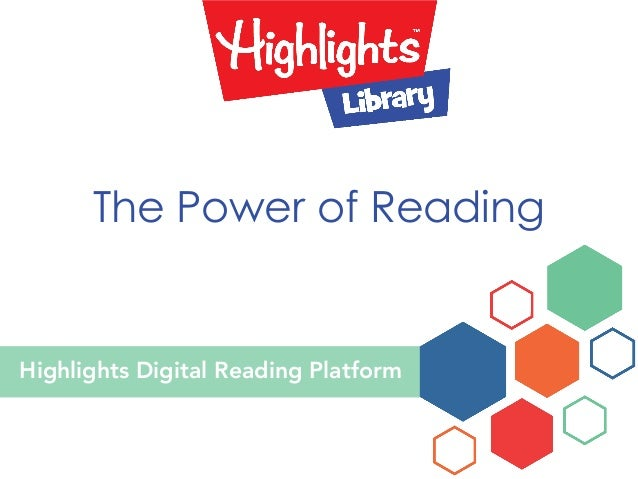Highlights Digital Reading Platform The Power of Reading
