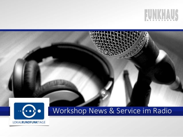 Workshop News & Service im Radio