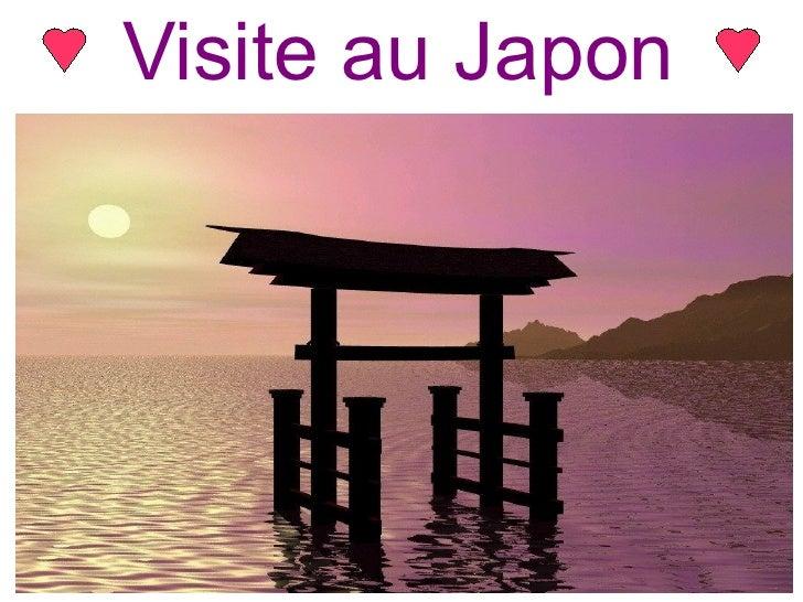Visite au Japon