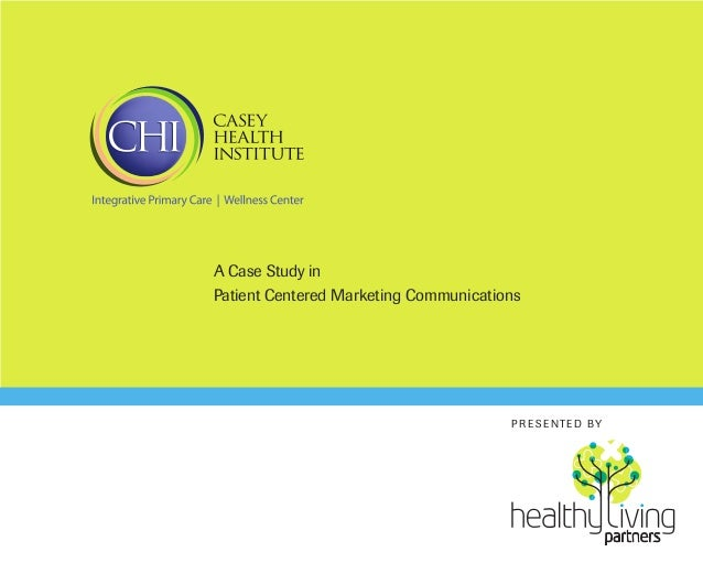 A Case Study in Patient Centered Marketing Communications  P R E S E N T E D BY  partners