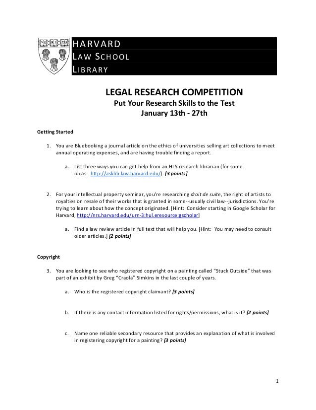 HA RVARD  LAWSCHOOL LIBRARY   LEGALRESEARCHCOMPETITION PutYourResearchSkillstotheTest January13th‐27th...