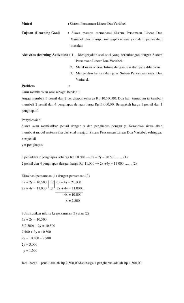 Materi                          : Sistem Persamaan Linear DuaVariabelTujuan (Learning Goal)          : Siswa mampu memaham...