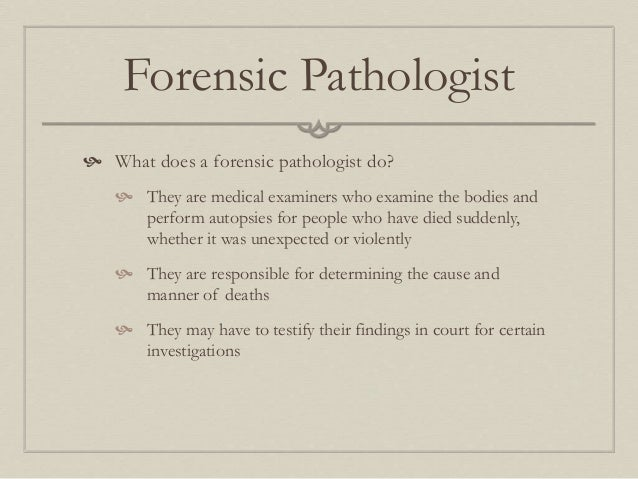 what is forensic pathologists