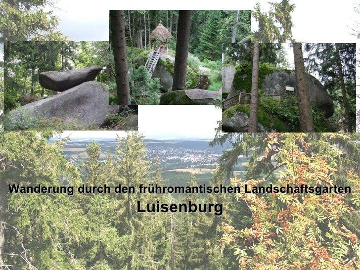 Wanderung durch den frühromantischen Landschaftsgarten  Luisenburg