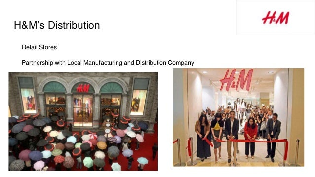 H&M's Distribution Retail Stores Partnership with Local Manufacturing and Distribution Company