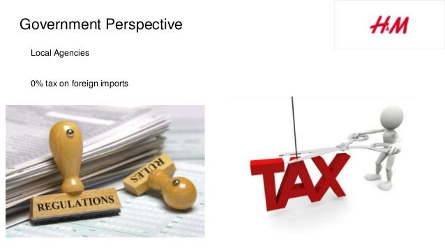 Government Perspective Local Agencies 0% tax on foreign imports