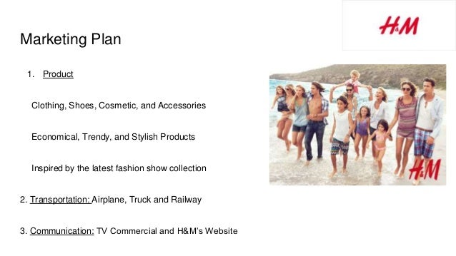 Marketing Plan 1. Product Clothing, Shoes, Cosmetic, and Accessories Economical, Trendy, and Stylish Products Inspired by ...