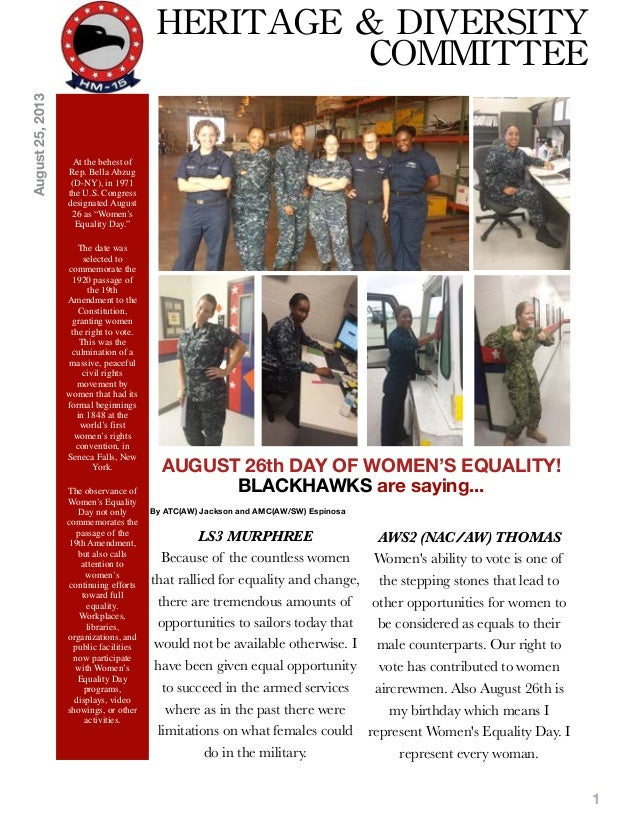 1 AUGUST 26th DAY OF WOMEN'S EQUALITY! BLACKHAWKS are saying... By ATC(AW) Jackson and AMC(AW/SW) Espinosa At the behest o...