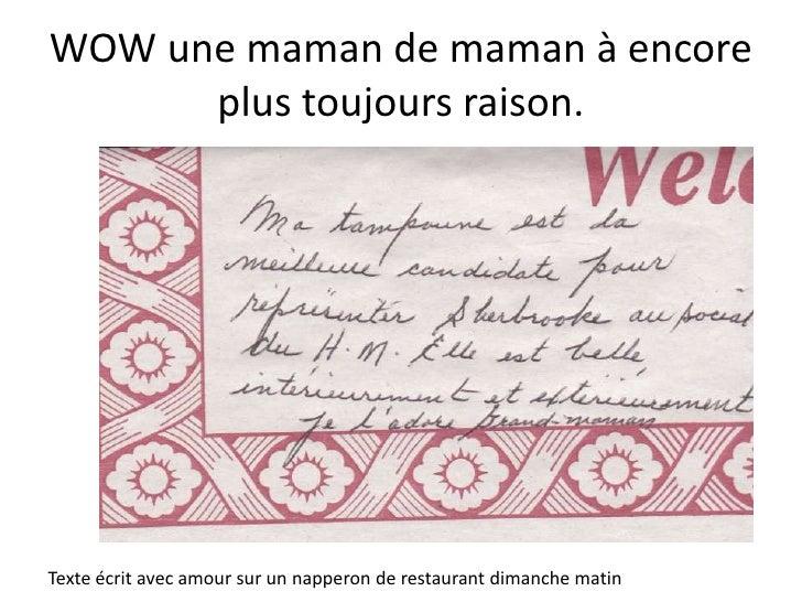 WOW une maman de maman à encore plus toujours raison.<br />Texte écrit avec amour sur un napperon de restaurant dimanche m...