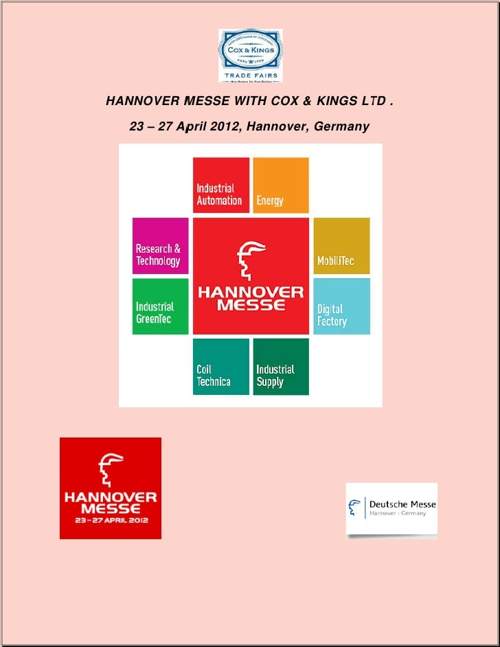 HANNOVER MESSE WITH COX & KINGS LTD .   23 – 27 April 2012, Hannover, Germany