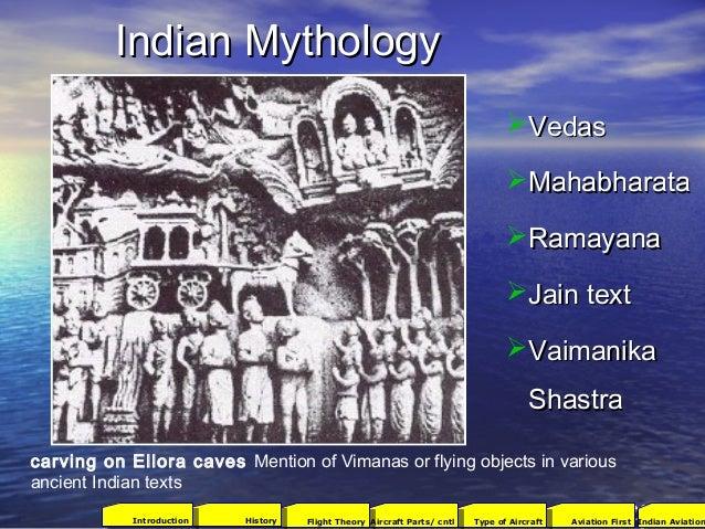 Indian MythologyIndian Mythology VedasVedas MahabharataMahabharata RamayanaRamayana Jain textJain text VaimanikaVaima...
