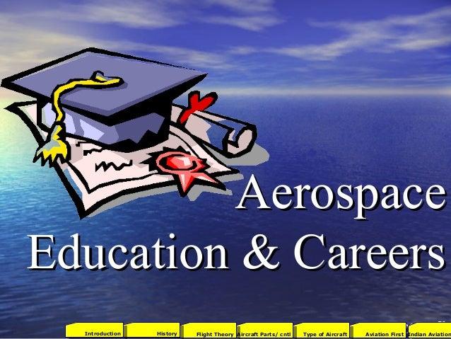 AerospaceAerospace Education & CareersEducation & Careers 73 2001Aviation FirstType of AircraftAircraft Parts/ cntlFlight ...