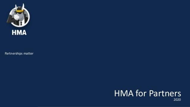 Partnerships matter HMA for Partners2020