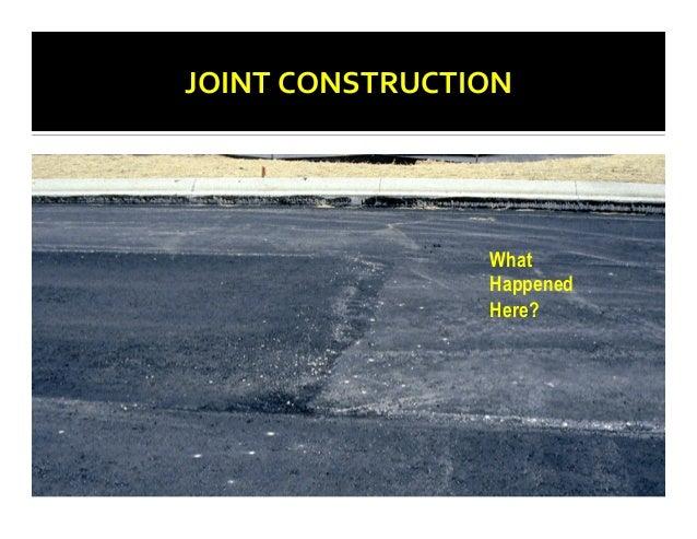 Hma Joint Construction