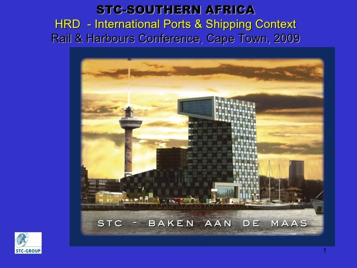 S TC-SOUTHERN AFRICA HRD  - International Ports & Shipping Context Rail & Harbours Conference, Cape Town, 2009
