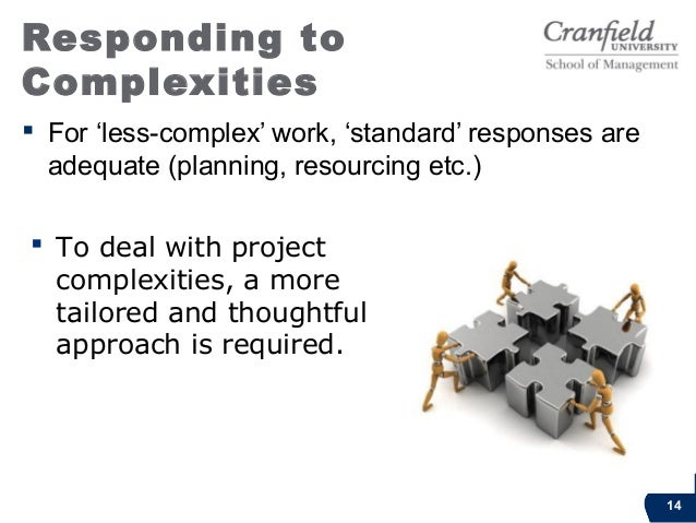 Responding toComplexitiesStructural Soc-Pol EmergentPlan &ControlPlan comms (inc. clearvisualisation); isolatekey tasks; c...
