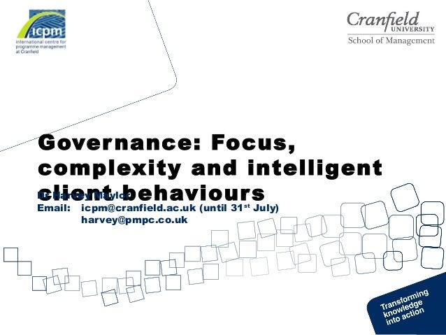 Dr Harvey Maylor, Cranfield University presentation Governance SIG May 2013